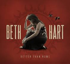 Beth Hart – Better Than Home – A Review