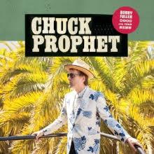 chuck-prophet-bobby-fuller