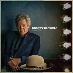 Close Ties To Rodney Crowell
