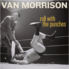 Van Morrison Continues To Roll With The Punches