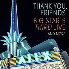 Big Star's Third Live…And More