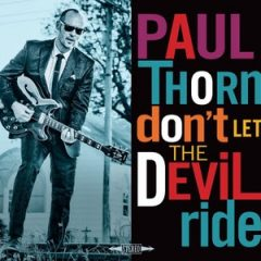 Paul Thorn Will NOT Let The Devil Ride