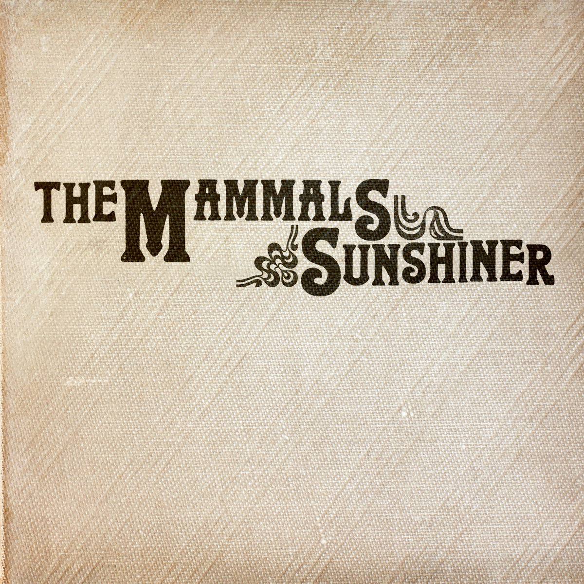 the mammals sunshiner